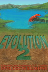 Evolution: Vol. 2 (A Short Story Collection)