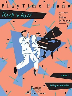 PlayTime Piano, Level 1 (5-Finger Melodies): Rock 'n Roll