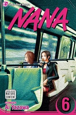 Nana, Vol. 6 by Ai Yazawa