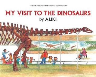 My Visit to the Dinosaurs