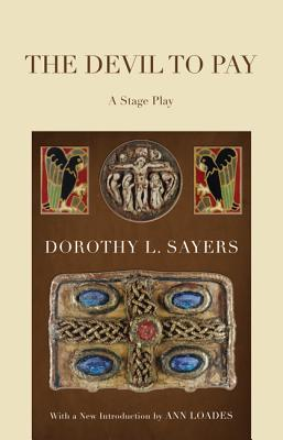 The Devil to Pay: A Stage Play