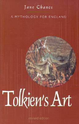 Tolkien's Art by Jane Chance