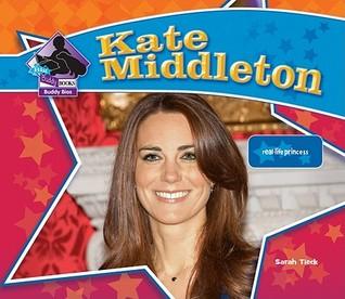 Kate Middleton: Real-Life Princess