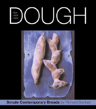 Dough by Richard Bertinet