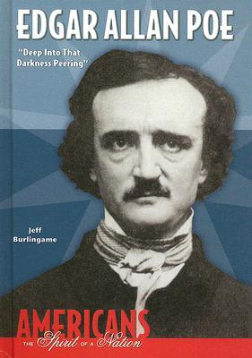 Edgar Allan Poe: Deep Into That Darkness Peering