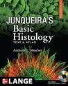 Junqueira's Basic Histology: Text and Atlas [with CD-ROM]