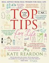 Top Tips for Life: Real Advice from Real Women for Real Life