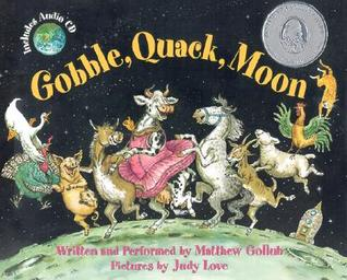Gobble, Quack, Moon [With Audio CD] by Matthew Gollub
