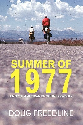 Summer of 1977: A North American Bicycling Odyssey