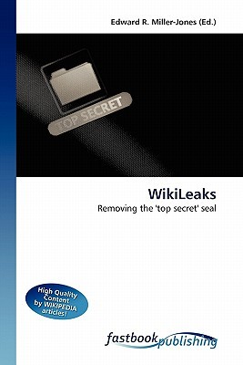 Wiki Leaks: Removing The 'Top Secret' Seal