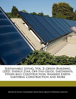 Sustainable Living, Vol. 2 by Elane Casselberry