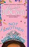 Not Another New Year's by Christie Ridgway