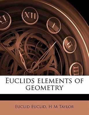 Euclids Elements of Geometry