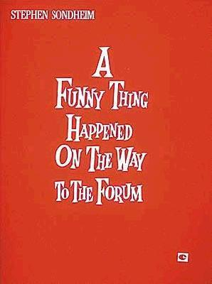 A Funny Thing Happened on the Way to the Forum: Vocal Score