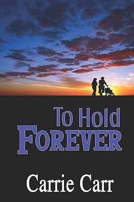 to-hold-forever