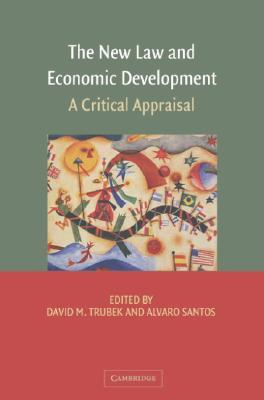 The New Law and Economic Development: A Critical Appraisal