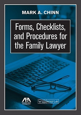 Forms, Checklists, and Procedures for the Family Lawyer [With CDROM]