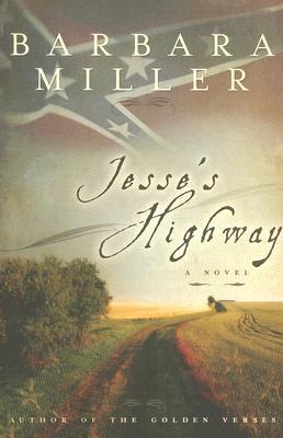 Jesse's Highway by Barbara   Miller