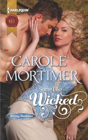 Some Like It Wicked (Daring Duchesses, #1)
