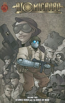 Atomic Robo and the Dogs of War (Atomic ...