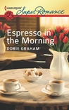 Espresso in the Morning by Dorie Graham
