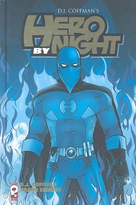 Hero by Night by D.J. Coffman