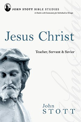 Jesus Christ by John R.W. Stott