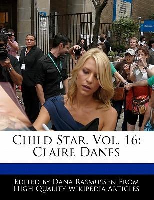 Child Star, Vol. 16: Claire Danes