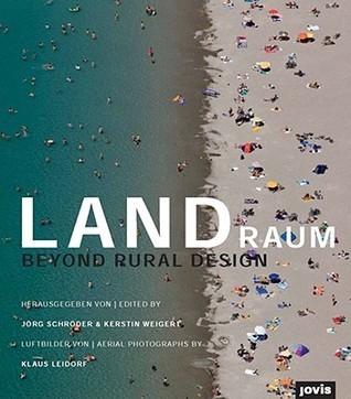 Landraum: Beyond Rural Design