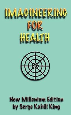 Imagineering for Health