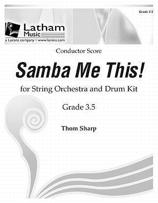 Samba Me This! for String Orchestra - Score