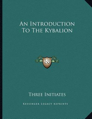 An Introduction to the Kybalion