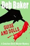 Guise & Dolls (Gretchen Birch, #4)