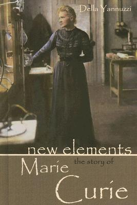 New Elements: The Story of Marie Curie
