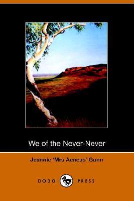 we of the never never gunn aeneas