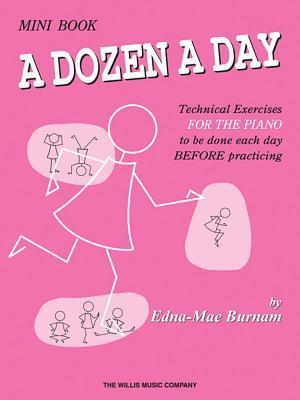 A Dozen a Day by Edna-Mae Burnam