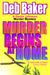 Murder Begins at Home