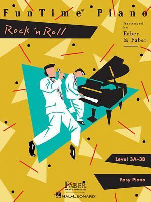 FunTime Piano, Level 3A-3B (Easy Piano): Rock 'n Roll