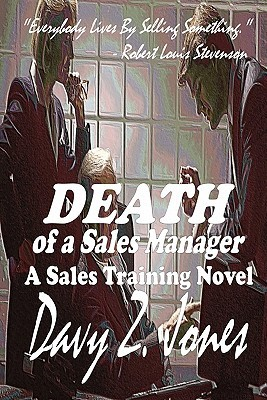 Death of a Sales Manager: A Sales Training Novel