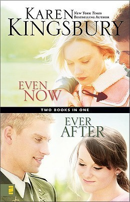 Even Now / Ever After (Lost Love, #1-2)