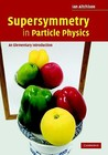 Supersymmetry in Particle Physics: An Elementary Introduction