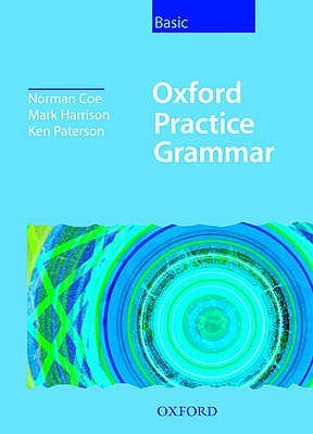 Oxford Practice Grammar: Without Key Basic Level