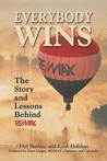 Everybody Wins: The Story and Lessons Behind Re/Max