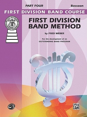 First Division Band Method, Part 4: Bassoon
