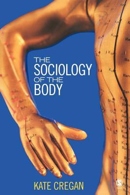 The Sociology of the Body: Mapping the Abstraction of Embodiment