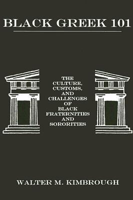 black-greek-101-the-culture-customs-and-challenges-of-black-fraternities-and-sororities