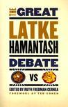 The Great Latke-Hamantash Debate