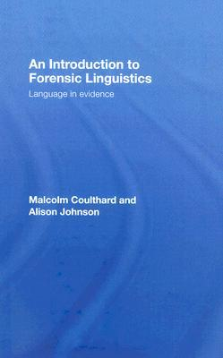 forensic linguistic analysis of court room Forensic linguistics can be a useful tool for investigators in determining the authorship of a written or spoken statement, as well as for a variety of other purposes.