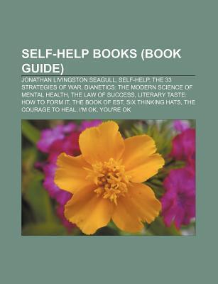 Self-Help Books (Book Guide): Jonathan Livingston Seagull, Self-Help, the 33 Strategies of War, Dianetics: The Modern Science of Mental Health