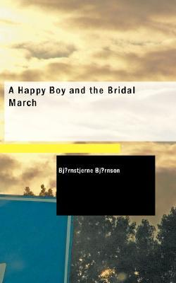 A Happy Boy and the Bridal March